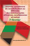 Affiche pour la Journ�e canadienne de sensibilisation au VIH/sida des communaut�s africaines, cara�b�ennes et noires
